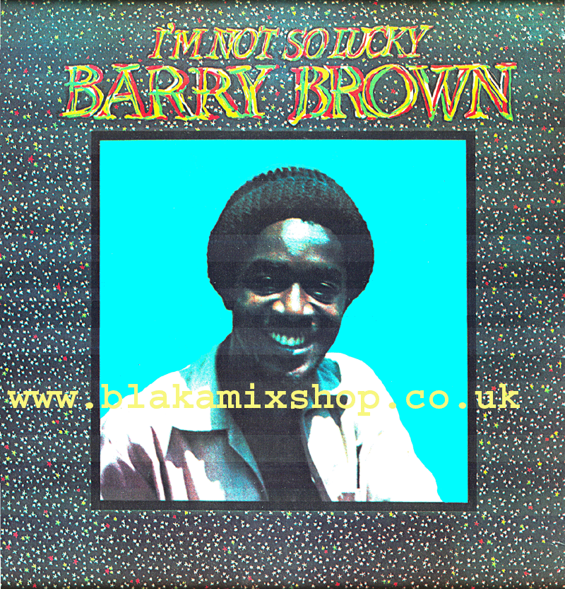 LP I'm Not So Lucky>Showcase- BARRY BROWN & THE BLACK ROOTS PLAY